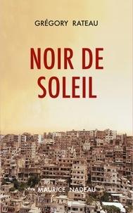 eBookStore Téléchargement gratuit: Noir de soleil RTF FB2 9782862312903