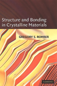 Structure and Bonding in Crystalline Materials - Gregory-S Rohrer |