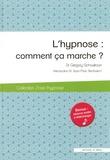 Grégory Schoukroun - L'hypnose : comment ça marche ?.