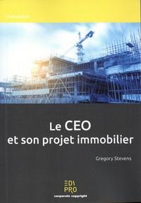 Gregory Stevens - Le CEO et son projet immobilier.