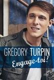 Grégory Turpin - Engage-toi !.
