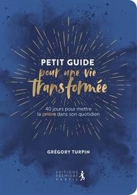 Lesmouchescestlouche.fr Petit guide pour une vie transformée - 40 jours pour mettre la prière dans son quotidien Image