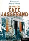 Grégory Vallauri - Le secret du cafe Jasserand.