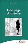 Grégory Vlérick - Une page d'histoire.