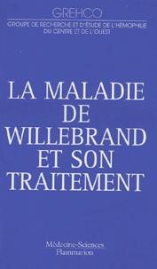 GREHCO - La maladie de Willebrand et son traitement.