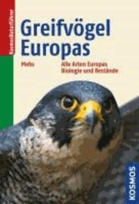 Greifvögel Europas - Alle Arten Europas, Biologie und Bestände.