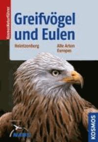 Greifvögel und Eulen - Alle Arten Europas.