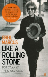 Greil Marcus - Like a Rolling Stone.