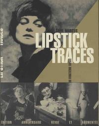 Greil Marcus - Lipstick Traces - Une histoire secrète du vingtième siècle.