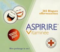 Aspirine vitaminée - 365 blagues effervescentes.pdf