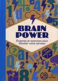 Gremese - Brain Power - Enigmes et exercices pour booster votre cerveau.