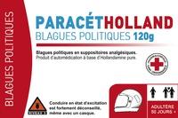 Gremese - Paracétholland - 120 g de blagues politiques en suppositoires analgésiques.