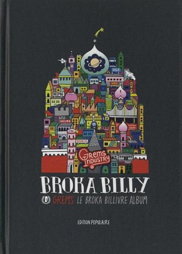 Grems - Broka Billy. 1 CD audio
