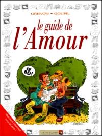 Grenon et  Goupil - Le guide de l'amour - En BD !.