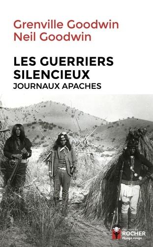 Les guerriers silencieux. Journaux apaches