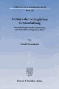 Grenzen der vertraglichen Gewinnhaftung - Eine rechtsvergleichende Untersuchung zum deutschen und englischen Recht.