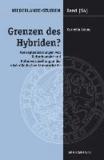 Grenzen des Hybriden? - Konzeptualisierungen von Kulturkontakt und Kulturvermischung in der niederländischen Literaturkritik.