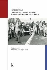 Grenzfälle - Transfer und Konflikt zwischen Deutschland, Belgien und den Niederlanden im 20. Jahrhundert.