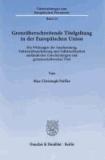 Grenzüberschreitende Titelgeltung in der Europäischen Union - Die Wirkungen der Anerkennung, Vollstreckbarerklärung und Vollstreckbarkeit ausländischer Entscheidungen und gemeinschaftsweiter Titel.