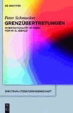 Grenzübertretungen - Intertextualität im Werk von W. G. Sebald.