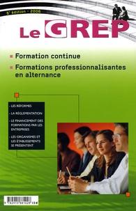 GREP - Le GREP - Formation continue et Formations professionnalisantes en alternance.