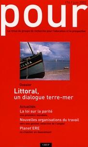 Réjane Sénac-Slawinski et Didier Minot - Pour N° 174, Juin 2002 : Littoral, un dialogue terre-mer.