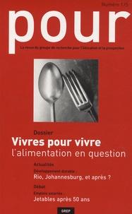Joseph Gauter et Claude Wisner-Bourgeois - Pour N° 175, Septembre 20 : Vivres pour vivre : l'alimentation en question.