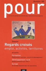 Claude Bapst et Marc Guérin - Pour N° 180 Décembre 2003 : Regards croisés - Emplois, activités, territoires.