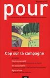Dominique Bachelart - Pour N° 182 : Cap sur la campagne.