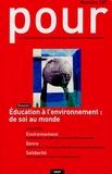 Dominique Bachelart - Pour N° 187, Septembre 20 : Education à l'environnement : de soi au monde.
