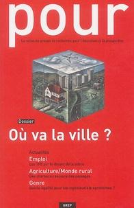 Jean Le Monnier et Pascale Philifert - Pour N° 188, Décembre 200 : Où va la ville ?.