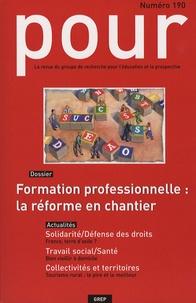 Jean-Claude Passegand et Pascal Madry - Pour N° 190, Juin 2006 : Formation professionnelle : la réforme en chantier.