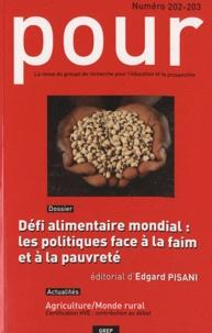 Lucien Bourgeois et Joseph Racapé - Pour N° 202-203, Décembre : Défi alimentaire mondial : les politiques face à la faim et à la pauvreté.