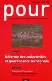 Jean-François Ayats et Jean-Claude Bontron - Pour N° 209-210, Juin 201 : Réforme des collectivités et gouvernance territoriale.