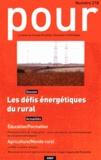 GREP - Pour N° 218, Juin 2013 : Les défis énergétiques du rural.