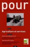 Sylvie Robert et Agnès Terrieux - Pour N° 221, Avril 2014 : Agriculture et services.