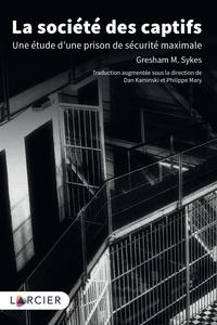 La société des captifs - Une étude dune prison de sécurité maximale.pdf