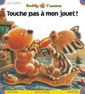 Greta Carolat et Suzanne Mais - Buddy l'ourson  : Touche pas à mon jouet !.