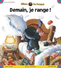 Greta Carolat - Mino la taupe Tome 28 : Demain, je range !.