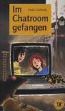Greta Gallandy - Im Chatroom gefangen.