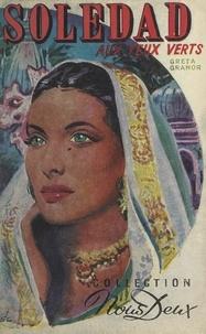 Greta Granor - Soledad aux yeux verts.