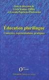 Greta Komur-Thilloy et Urszula Paprocka-Piotrowska - Education plurilingue - Contextes, représentations, pratiques.