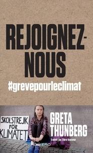 Greta Thunberg - Rejoignez-nous - #grevepourleclimat.