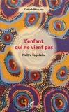 Grétah Waklasti - L'enfant qui ne vient pas - Naître Togolaise.
