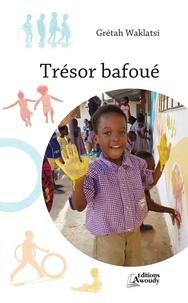 Grétah Waklatsi et Koffi Boko - Trésor bafoué.