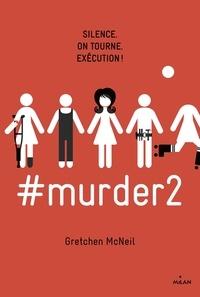 Patrice Lalande et Gretchen McNeil - #murder, Tome 02 - #murder2.