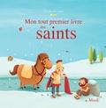 Gretchen Von S. et Karine-Marie Amiot - Mon tout premier livre des saints.