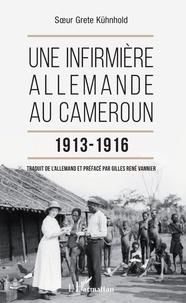 Une infirmière allemande au Cameroun 1913-1916.pdf