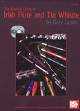 Grey Larsen - The Essential Guide to Irish Flute and Tin Whistle. 2 CD audio