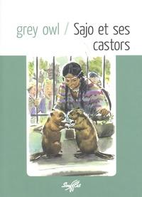 Grey Owl - Sajo et ses castors.